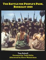 The Battle for People's Park, Berkeley 1969 (Hardback)