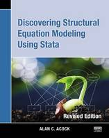Discovering Structural Equation Modeling Using Stata: Revised Edition (Paperback)