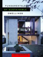Fundamentals of Sustainable Dwellings (Paperback)