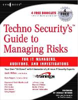 Techno Security's Guide to Managing Risks for IT Managers, Auditors, and Investigators (Paperback)