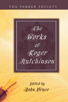 Works of Roger Hutchinson (Paperback)