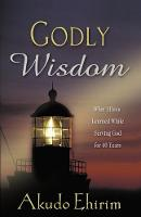 Godly Wisdom (Paperback)
