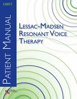 Lessac-Madsen Resonant Voice Therapy: Patient Manual (Paperback)