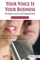 Your Voice is Your Business: The Science and Art of Communication (Paperback)