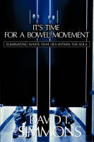It's Time for a Bowel Movement (Paperback)