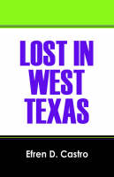 Lost in West Texas (Paperback)