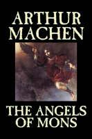 The Angels of Mons (Hardback)