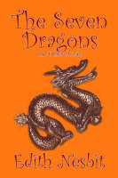 The Seven Dragons and Other Stories (Hardback)
