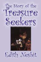 The Story of the Treasure Seekers (Hardback)