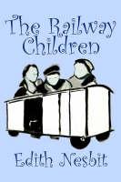 The Railway Children (Hardback)