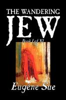 The Wandering Jew, Book I (Paperback)