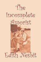 The Incomplete Amorist (Paperback)