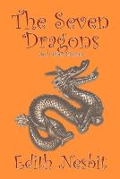 The Seven Dragons and Other Stories (Paperback)