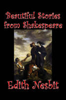 Beautiful Stories from Shakespeare (Paperback)