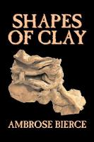 Shapes of Clay (Paperback)