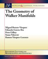 The Geometry of Walker Manifolds - Synthesis Lectures on Mathematics and Statistics (Paperback)