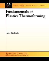 Fundamentals of Plastics Thermoforming - Synthesis Lectures on Materials Engineering (Paperback)