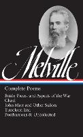 Herman Melville: Complete Poems: Timoleon / Posthumous & Uncollected / Library of America #320 (Hardback)