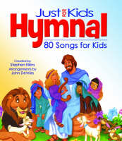 The Kids Hymnal: 80 Songs for Kids (Hardback)