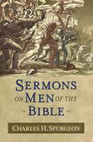 Sermons on Men of the Bible (Hardback)