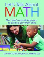 Let's Talk About Math: The LittleCounters (R) Approach to Building Early Math Skills (Paperback)