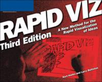 Rapid Viz: A New Method for the Rapid Visualitzation of Ideas (Paperback)