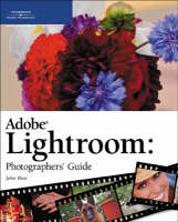 Adobe Lightroom Photographers' Guide (Paperback)