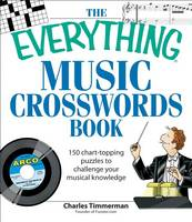 Everything Music Crosswords Book: 150 Chart-Topping Puzzles to Challenge Your Musical Knowledge (Paperback)