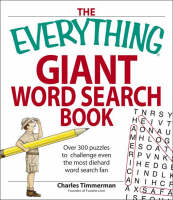 The Everything Giant Book of Word Searches: Over 300 puzzles for big word search fans! - Everything (R) (Paperback)