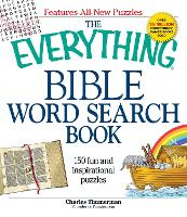 The Everything Bible Word Search Book: 150 fun and inspirational puzzles - Everything (R) (Paperback)