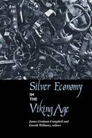 Silver Economy in the Viking Age - UCL Institute of Archaeology Publications (Hardback)