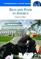 Rich and Poor in America: A Reference Handbook - Contemporary World Issues (Hardback)