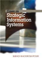 Cases on Strategic Information Systems - Cases on Information Technology (Hardback)