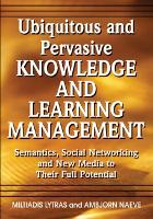 Ubiquitous and Pervasive Knowledge and Learning Management: Semantics, Social Networking and New Media to Their Full Potential (Hardback)