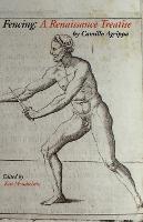 Fencing: A Renaissance Treatise (Paperback)