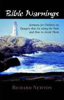 Bible Warnings: Sermons to Children (Paperback)