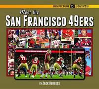 Meet the San Francisco 49ers (Hardback)