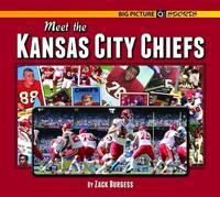 Meet the Kansas City Chiefs (Hardback)