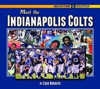 Meet the Indianapolis Colts (Hardback)