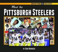 Meet the Pittsburgh Steelers (Hardback)