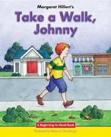Take a Walk, Johnny (Hardback)