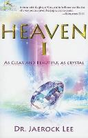 Heaven 1: As Clear and Beautiful as Crystal (Paperback)