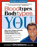 Bloodtypes, Bodytypes, And You (Paperback)