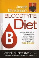 Joseph Christiano'S Bloodtype Diet B (Paperback)