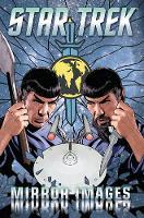 Star Trek: Star Trek: Mirror Images Mirror Images (Paperback)