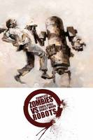 Complete Zombies Vs. Robots (Paperback)