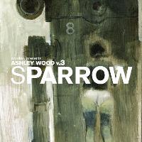 Sparrow Volume 14: Ashley Wood 3 - Sparrow (Hardback)
