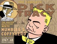 Complete Chester Gould's Dick Tracy Volume 11 (Hardback)