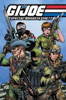 G.I. Joe: Special Missions, Vol. 2 - GI JOE Classic Special Missions 2 (Paperback)