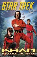 Star Trek: Star Trek: Khan - Ruling in Hell Khan - Ruling in Hell (Paperback)